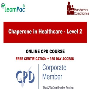 Chaperone in Healthcare - Level 2 - Online Training Course - The Mandatory Training Group UK -
