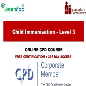 Child Immunisation - Level 3 - Online Training Course -