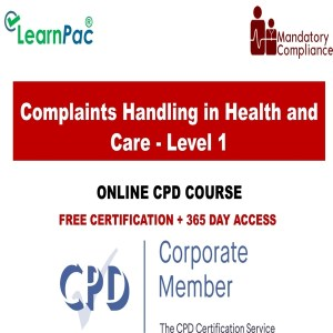 Complaints Handling in Health and Care - Level 1 - Mandatory Training Group UK -