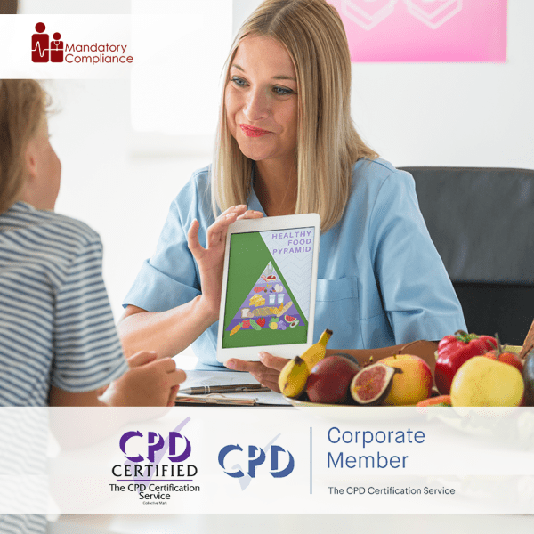 Fluids and Nutrition – Online Training Course – CPD Accredited – Mandatory Compliance UK –