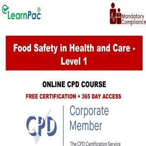 Food Safety in Health and Care - Level 1 - Mandatory Training Group UK -