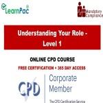 Understanding Your Role – Level 1 – Mandatory Training Group UK –