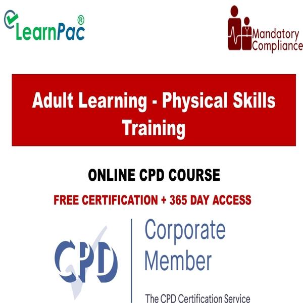 Adult Learning – Physical Skills Training – Mandatory Training Group UK –