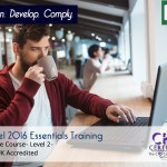 Excel 2016 Essentials Training – Online Training Course – CPD Accredited – Mandatory Compliance UK –