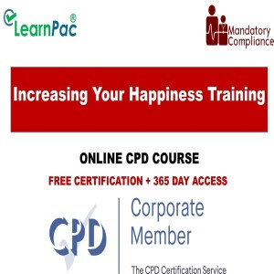 Increasing Your Happiness Training – Online Course – CPDUK Accredited - Mandatory Training Group UK -