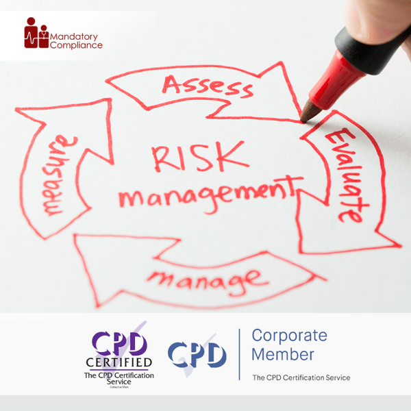 Risk Assessment and Management – Online Training Course – CPD Accredited – Mandatory Compliance UK –