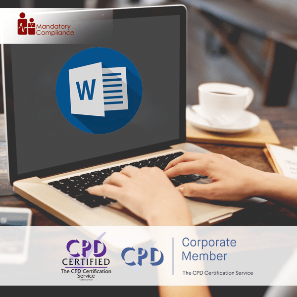 Word 2016 Essentials Training – Online Training Course – CPD Accredited – Mandatory Compliance UK –