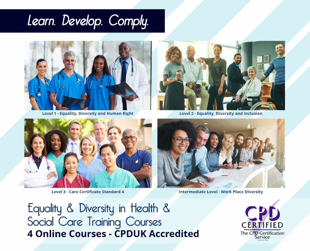 Equality and Diversity in Health and Social Care - Online Training Courses - The Mandatory Compliance UK