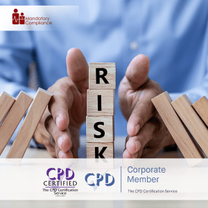 Risk Management - Online Training Course - CPD Accredited - Mandatory Compliance UK -