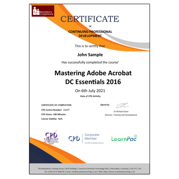 Mastering Adobe Acrobat DC Essentials 2016- E-Learning Course – CPDUK Certified – The Mandatory Training Group UK –