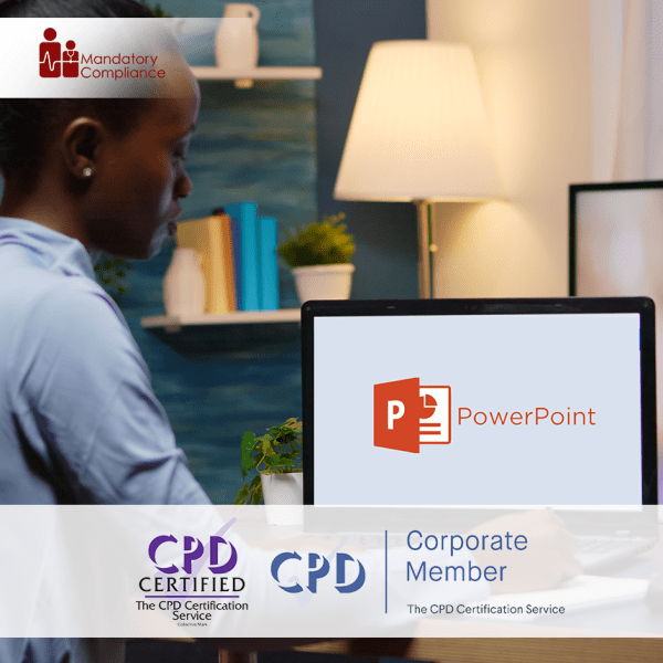 Mastering MS Powerpoint 2013 – Online Training Course – CPD Accredited – Mandatory Compliance UK –