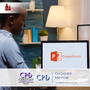Mastering MS Powerpoint 2013 - Online Training Course - CPD Accredited - Mandatory Compliance UK -