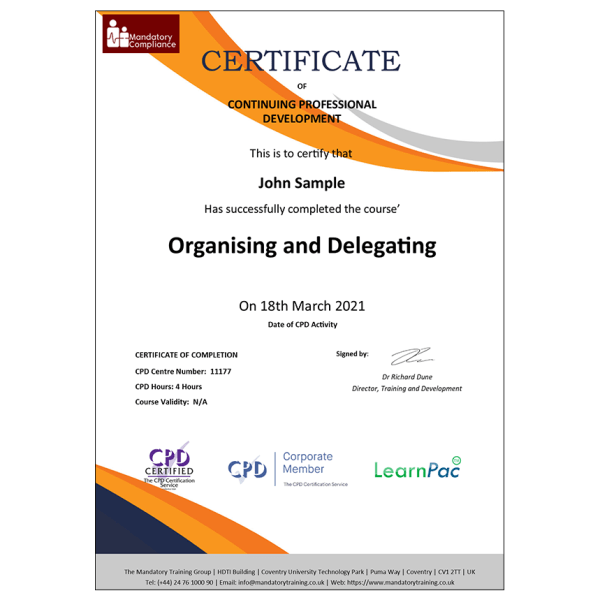 Organising and Delegating – E-Learning Course – CPDUK Certified – Mandatory Compliance UK –
