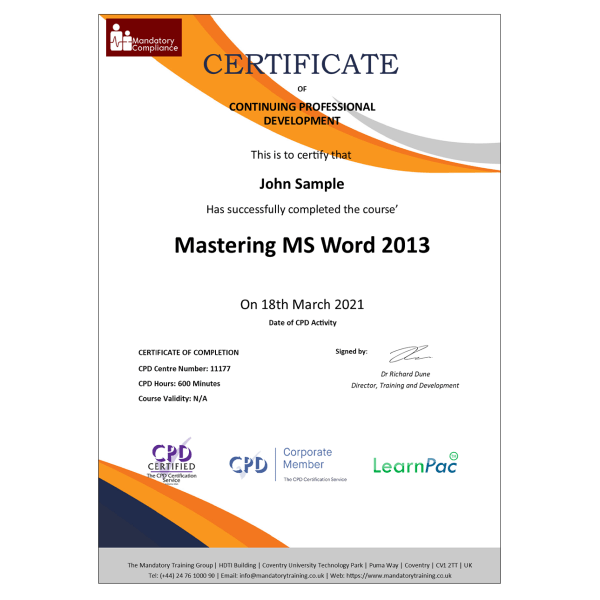 Mastering MS Word 2013 – eLearning Course – CPD Certified – Mandatory Compliance UK –