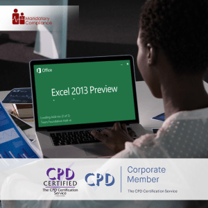 Mastering Microsoft Excel 2013 - Intermediate - Online Training Course - CPD Accredited - Mandatory Compliance UK -