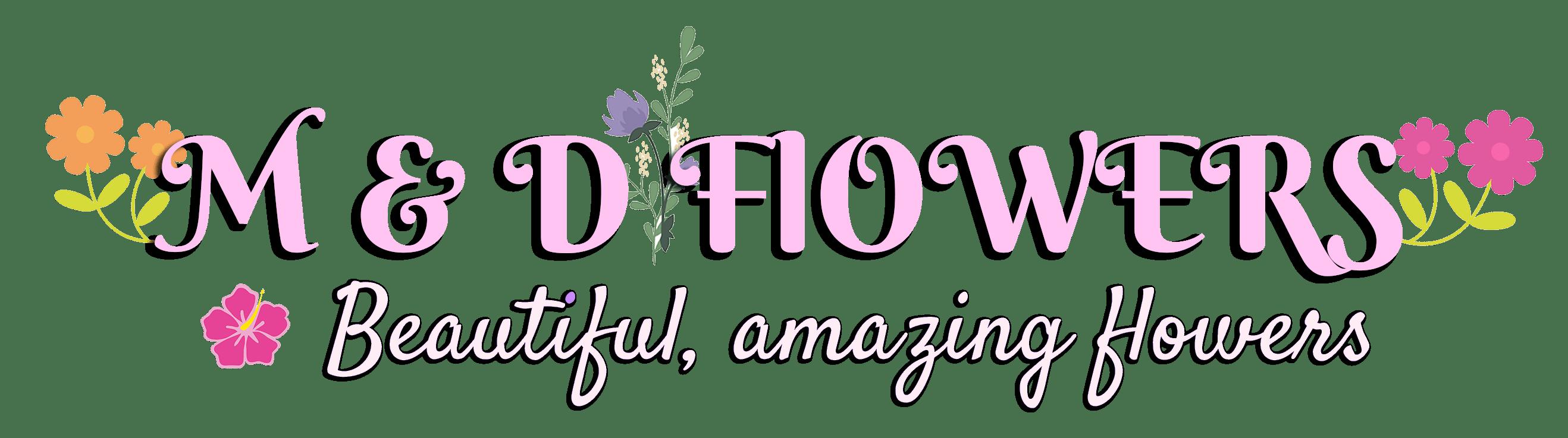 M & D Flowers