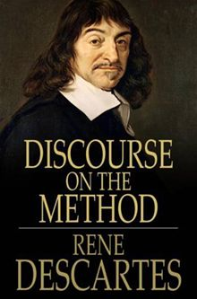 Discourse On The Methods By Rene Descartes  Young Adult