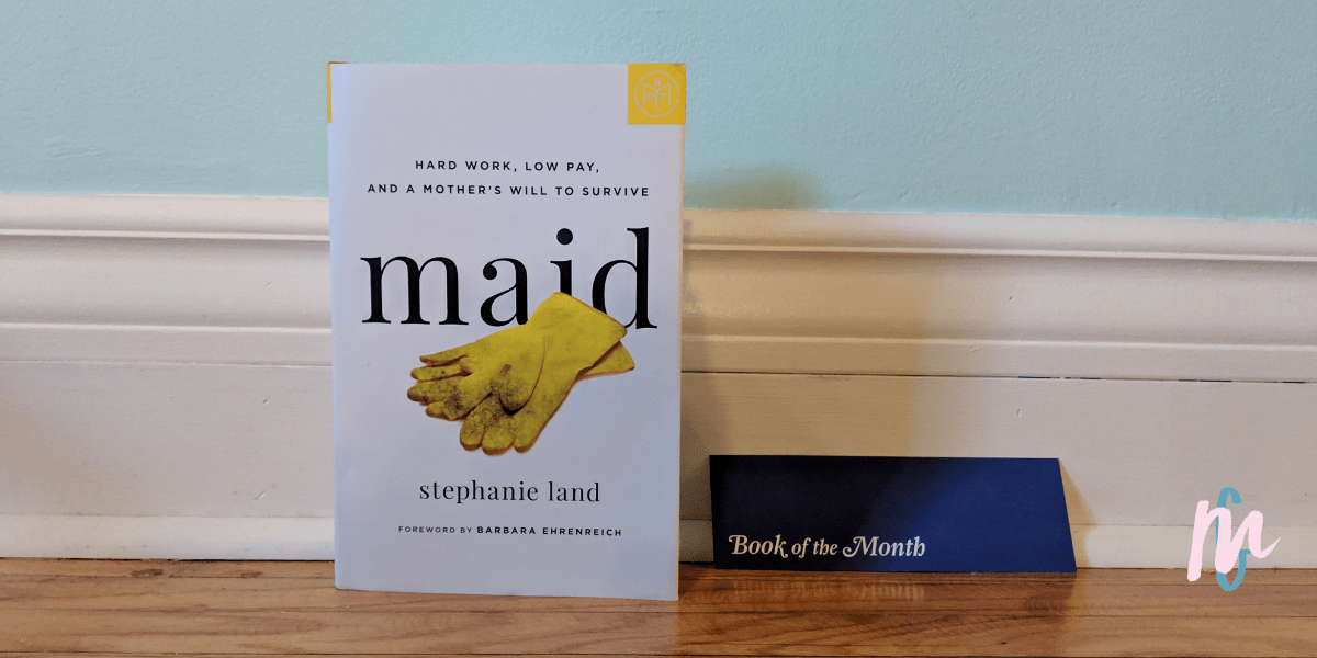 Maid: Hard Work, Low Pay, and a Mother's Will to Survive is about Stephanie's attempts to break the cycle of generational poverty as she raises her daughter on her own. Between cleaning houses and government assistance, Stephanie struggles to provide for her daughter and longs for a day when she can follow her dreams without the stress of financial concerns.