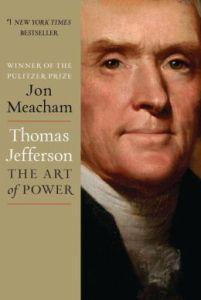 Thomas Jefferson - The Art of Power