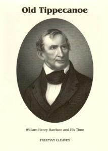 Old Tippecanoe: Harrison