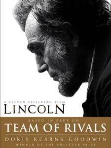 Abraham Lincoln: Team of Rivals