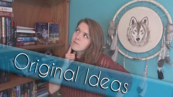 orignial ideas