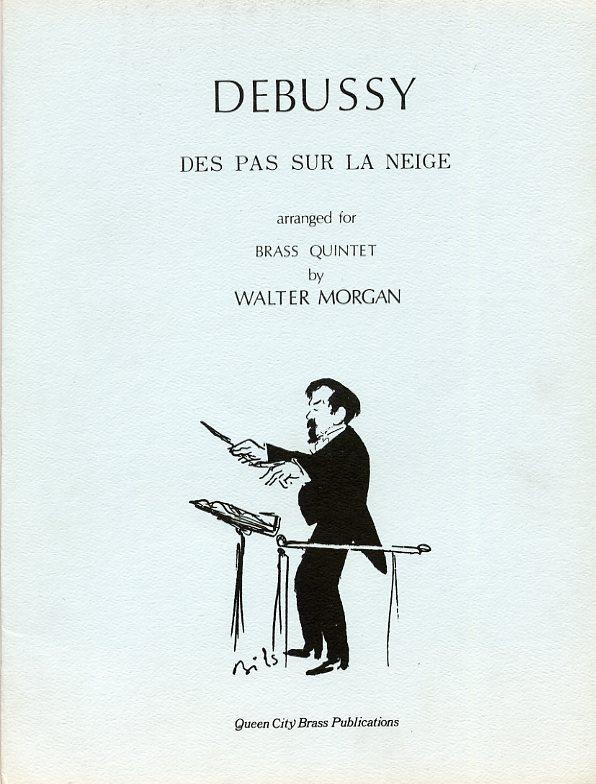 Dea Pas Sur la Neige for Brass Quintet by Debussy, trans
