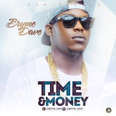wp-1461491245301 Music: Bryme Dave - Time & Money
