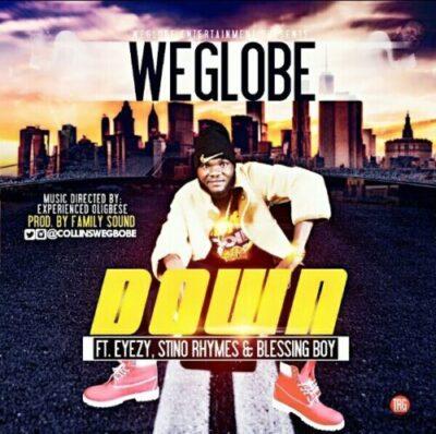 wp 1470677378322 - Music: WeGlobe Ft Eyezy & Stino Rhymes - DOWN