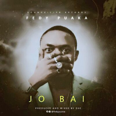 "wp-1471566294790 New Music: @FedyPuaka -""Jo Bai"""
