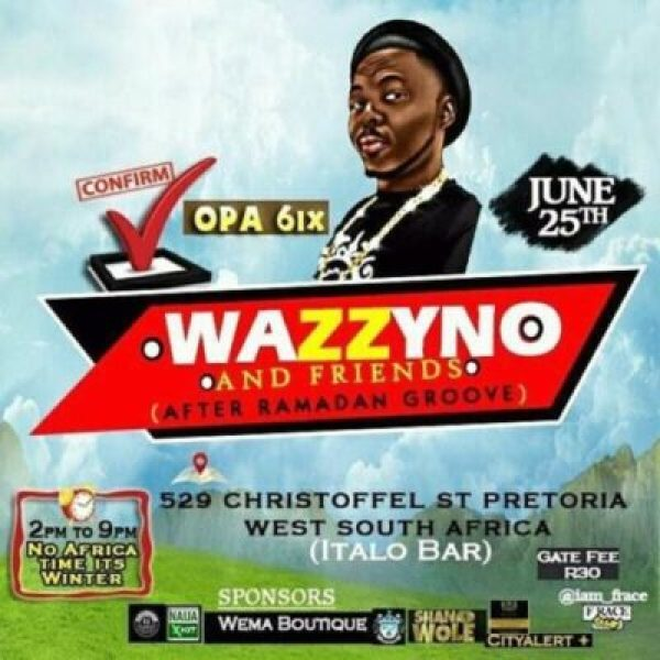 fb_img_14982262168966137 Opa6, Bolo J, Niyas To Perform At Wazzyno's First Show In South Africa