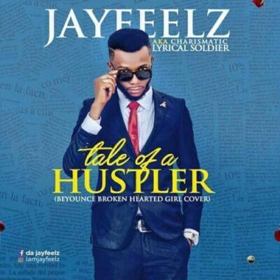 fb img 15060111527265391 - Audio/Video: Jayfeelz - Tales Of A Hustler