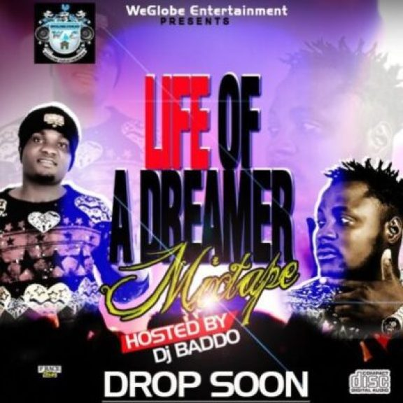 d150cab9-537e-4348-b2cd-04b52bf09acf Artcover: WeGlobe - Life Of  A Dreamer (Hosted By DJ Baddo)