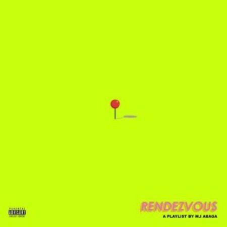 450x450bb M.I Abaga – Rendezvous (Album) & Tracklist