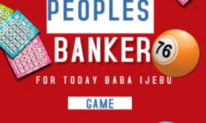 Baba Ijebu Peoples Banker For Today