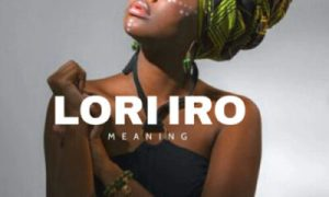 Lori Iro Meaning In English