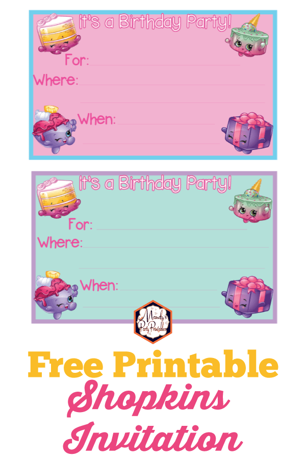 Free Printable Shopkins Birthday Party Invitation By Mandyu0027s Party  Printables