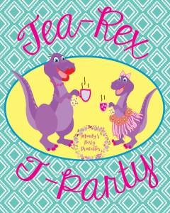 Party sign from Girly Tea Rex T-Party at Mandy's Party Printables