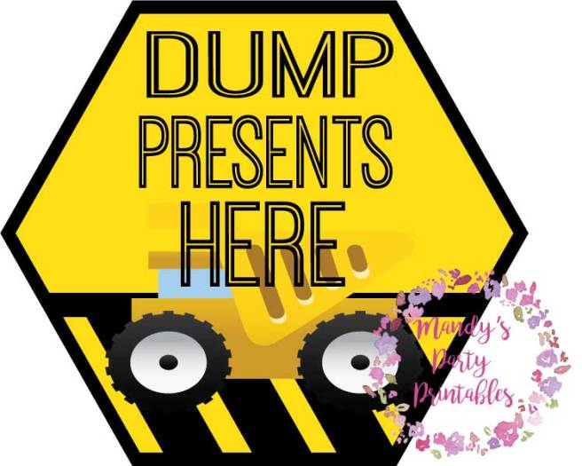 Free Construction Party Printables Dump Presents Here via Mandy's Party Printables