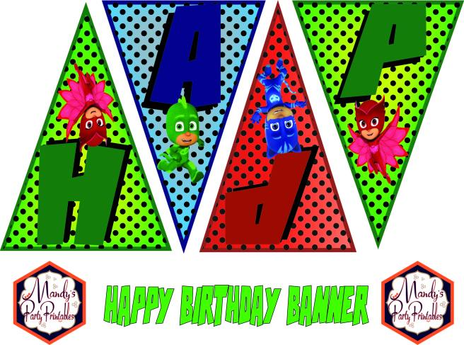 Happy Birthday Banner from Free PJ Masks Birthday Party Printables via Mandy's Party Printables