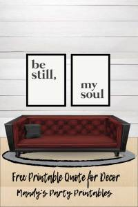 Free Printable Quote for Decor via Mandy's Party Printables