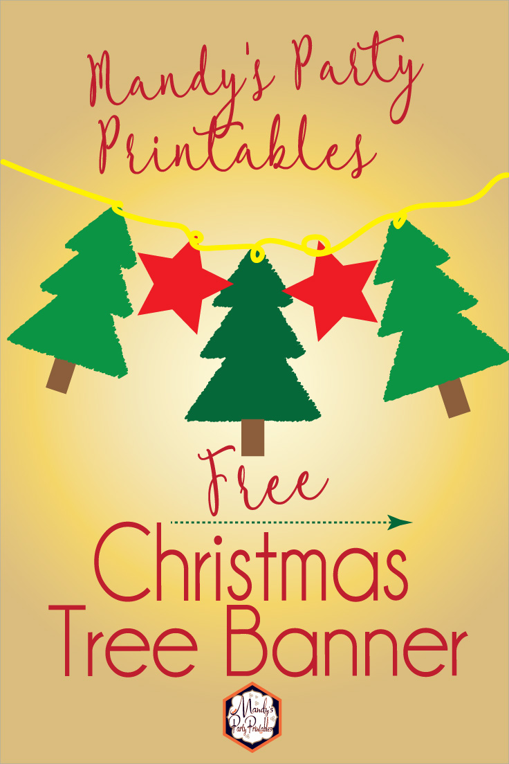 free christmas tree banner via mandys party printables