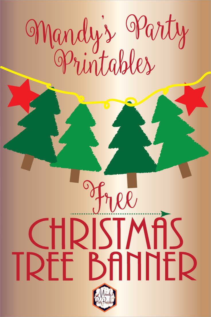 Free Christmas Tree Banner | Mandy\'s Party Printables