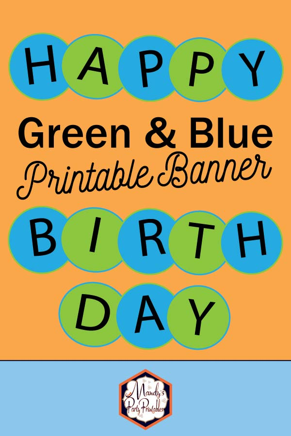 image regarding Happy Birthday Printable Banner identified as Blue and Inexperienced Circle Joyful Birthday Banner