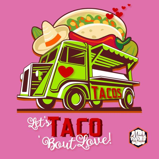 8x10 Taco Bout Love Valentine Taco Truck Sign | Mandy's Party Printables #valentineparty #tacoparty #tacoboutlove #ilovetacos #MPP #fiesta