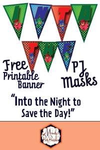 """Free """"Into the Night to Save the Day"""" PJ Masks Banner 
