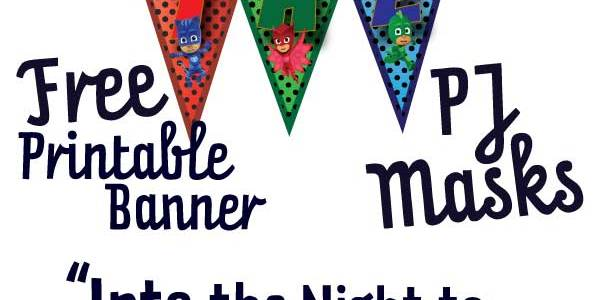 "Free ""Into the Night to Save the Day"" PJ Masks Banner 