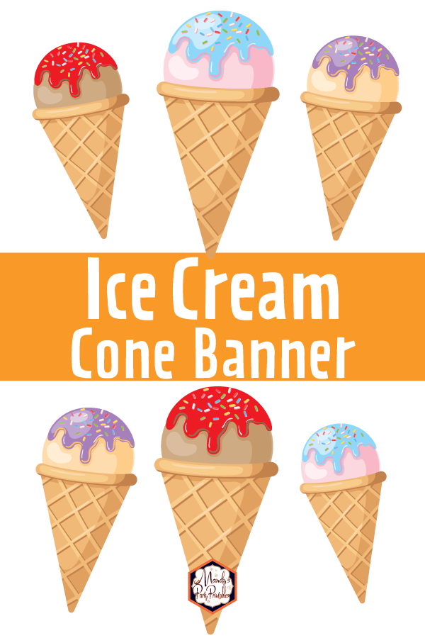 image regarding Ice Cream Cone Printable named Printable Ice Product Cone Banner