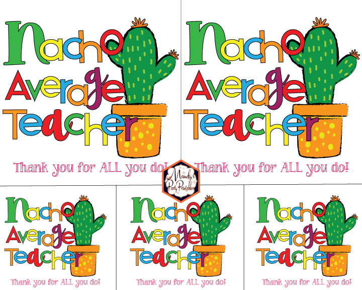 graphic about Free Printable Cards for Teachers titled Nacho Ordinary Instructor\