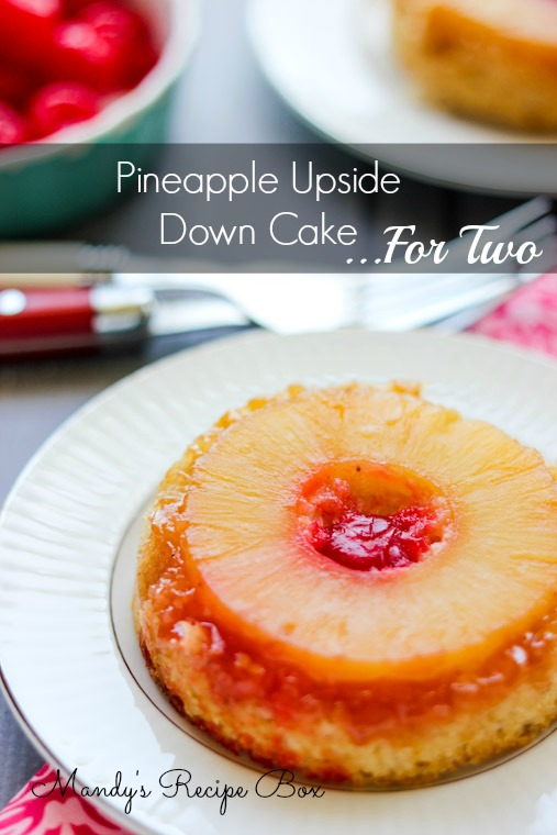 Pineapple Upside Down Cake ...for two
